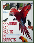 Breaking Bad Habits in Parrots